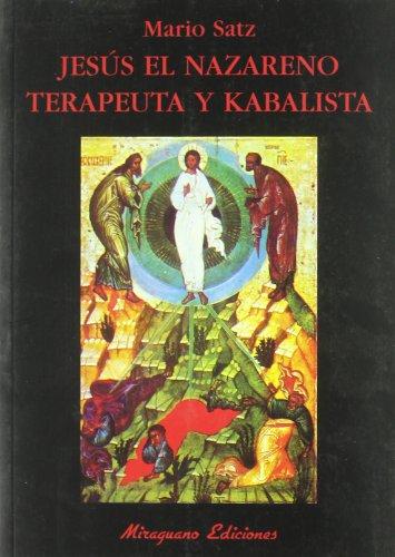 9788478133031: Jesús el Nazareno. Terapeuta y Kabalista