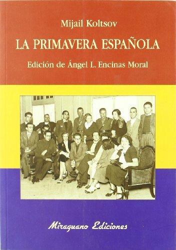 9788478133086: La primavera española (Debates y propuestas)