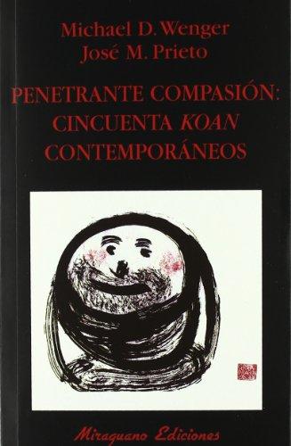 9788478133116: Penetrante compasión: cincuenta koan contemporáneos (Libros de los Malos Tiempos)