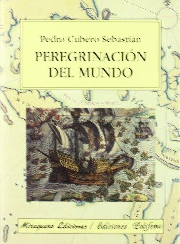 9788478133208: Peregrinacion del mundo/ Pilgrimage of the World (Spanish Edition)
