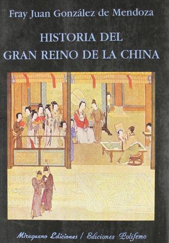 9788478133239: Historia del gran reino de la China (Libros de los Malos Tiempos. Serie Mayor)
