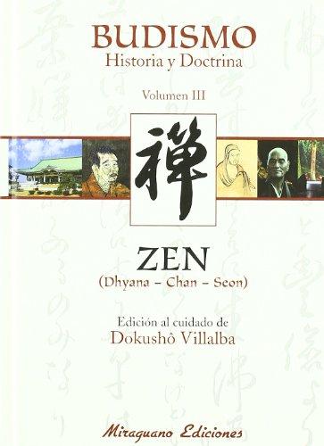 9788478133420: Budismo. Historia y Doctrina III. Zen