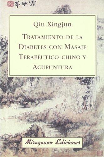 Tratamiento De La Diabetes Con Masaje Terapéutico: Qiu Xingjun