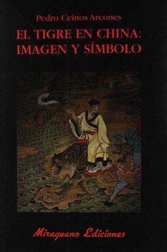 9788478133543: El tigre en China : imagen y símbolo