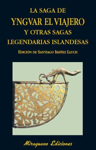 9788478133802: Saga de Yngvar el Viajero y otras sagas legendarias de Islandia (Libros de los Malos Tiempos)