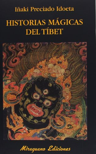 Historias mágicas del Tíbet (Paperback): Juan Ignacio Preciado