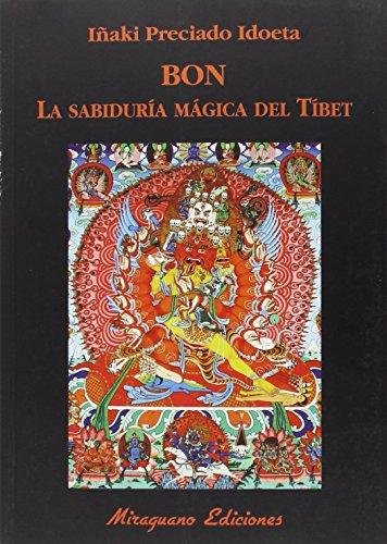 9788478134359: Bon. La Sabiduria Magica Del Tibet (Libros de los Malos Tiempos. Serie Mayor)