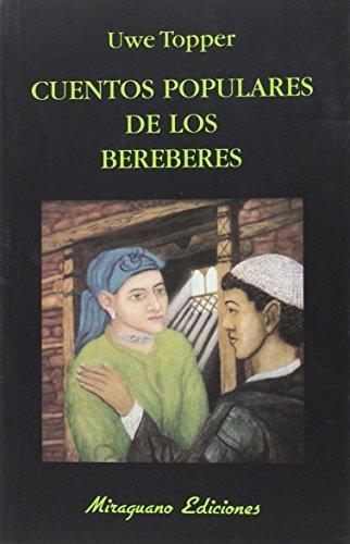 9788478134366: Cuentos Populares De Los Bereberes (Libros de los Malos Tiempos)
