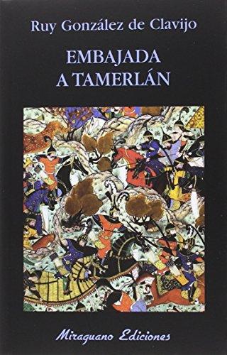 9788478134427: Embajada a Tamerlán (Libros de los Malos Tiempos)