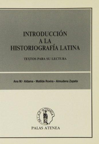 9788478170067: Introducción a la historiografía latina: textos para su lectura (Cultura Clásica)