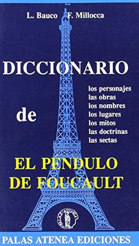 9788478170081: Diccionario De El Pendulo De Foucault