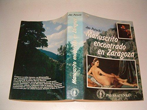 9788478170098: Manuscrito encontrado en Zaragoza