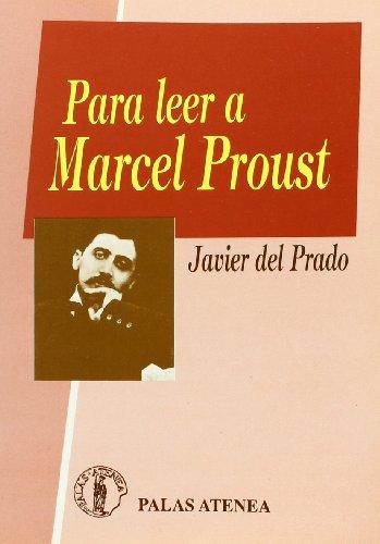 9788478170104: Para leer a Marcel Proust