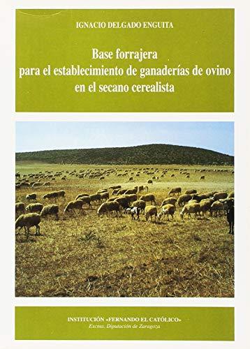 9788478205394: Base forrajera para el establecimiento de ganaderias de ovino en el secano cerealista