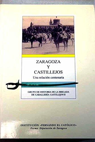 Zaragoza y Castillejos. Una relación Centenaria: Grupo de Historia