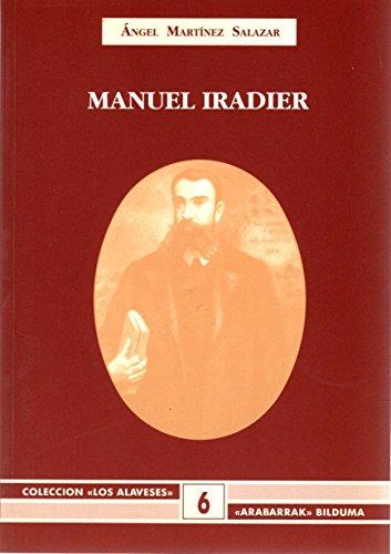 9788478211371: Manuel iradier (Arabarrak Bilduma)