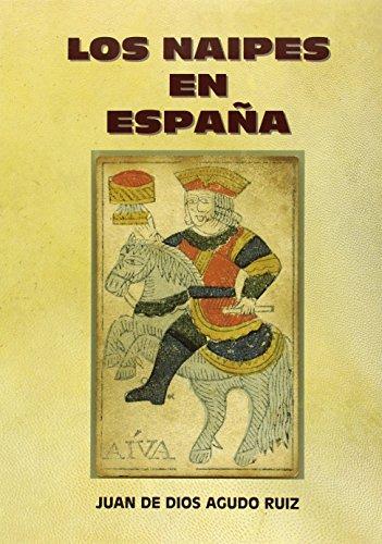 9788478214310: Los naipes en España