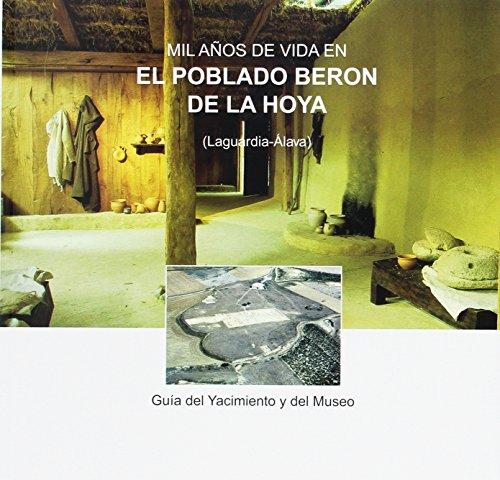 9788478216253: Mil Anos de Vida en el Poblado Beron de la Hoya (Laguardia-alava).guia del Yacim