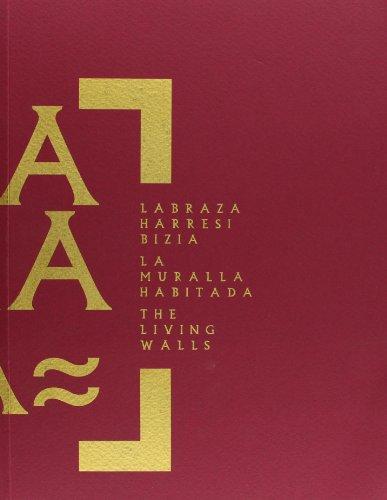 9788478217328: Labraza Harresi Bizia = La Muralla Habitada = The Living Walls