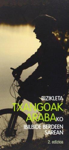 Bizikleta Txangoak Arabako Ibilbide Berdeen Sarean (Paperback): Batzuk