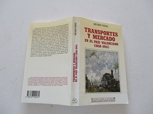 9788478220434: Transportes y mercado en el País Valenciano : 1850-1914
