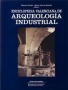 9788478221639: Enciclopedia Valenciana de arqueologia industrial
