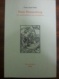 9788478221950: Hans blumenberg : la modernidad y sus metaforas
