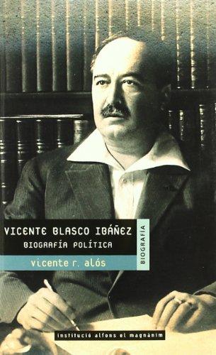 9788478222636: Vicente blasco ibañez biografia politica