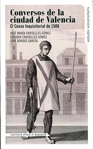 9788478226818: Conversos de la ciudad de Valencia