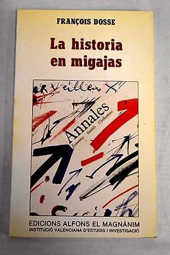 9788478229611: Historia en migajas, la
