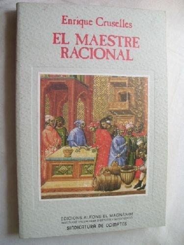 9788478229673: El maestre racional de Valencia: Función política y desarrollo administrativo del oficio público en el siglo XV (Spanish Edition)