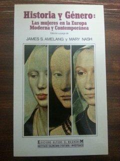 9788478229932: Historia y genero: las mujeres enla historia moderna y contemporanea