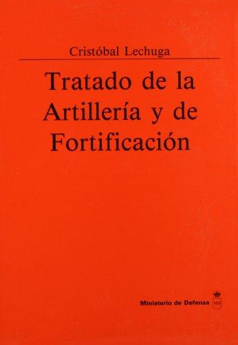 9788478231140: Tratado de artillería y fortificación