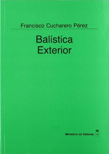 9788478232079: Balística exterior (Colección Ciencia y técnica)
