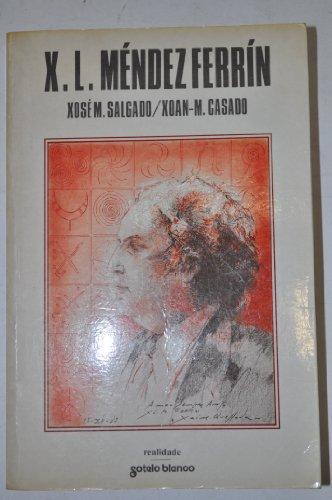 9788478240203: X.L. Méndez Ferrín