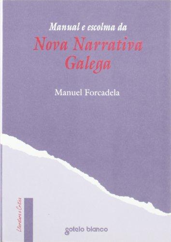 9788478241767: Nova narrativa galega, manual e escolma (Literatura e crítica)
