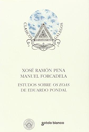 9788478244782: Estudos sobre os eoas - Eduardo Pondal