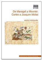 9788478260072: De Maragall a Mounier. Cartes a Joaquim Molas