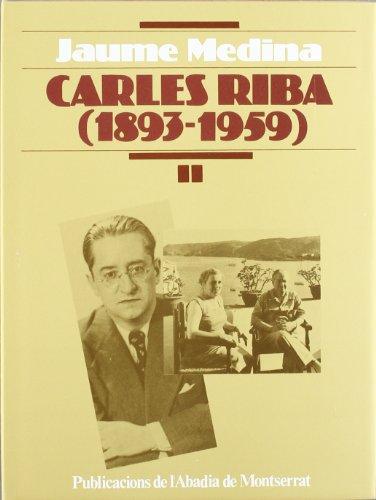 9788478260416: Carles Riba , vol. II (Biblioteca Abat Oliba)
