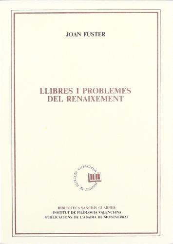 9788478260638: Llibres i problemes del Renaixement (Biblioteca Sanchis Guarner)
