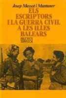 ELS ESCRIPTORS I LA GUERRA CIVIL A LES ILLES BALEARS: MASSOT I MUNTANER, J.