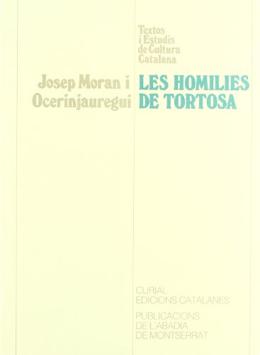 9788478261833: Les Homilies de Tortosa (Textos i Estudis de Cultura Catalana)