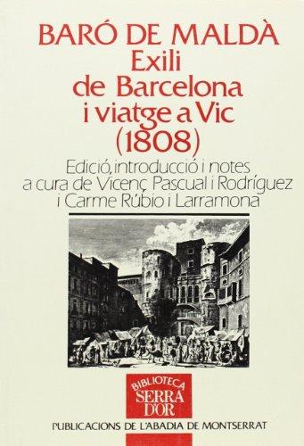9788478262168: Exili de Barcelona i viatge a Vic (Biblioteca Serra d'Or)