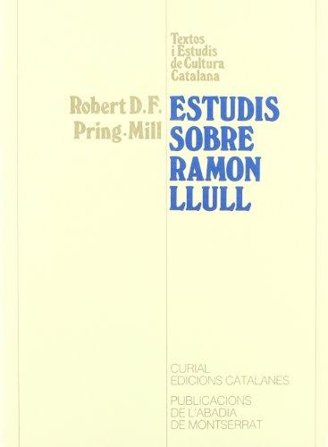 9788478262717: Estudis sobre Ramon Llull (Textos i Estudis de Cultura Catalana)