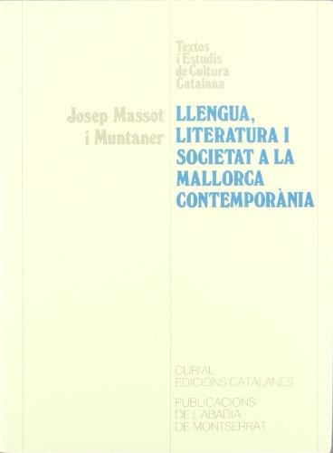9788478263868: Llengua, literatura i societat a la Mallorca contemporània (Textos i Estudis de Cultura Catalana)