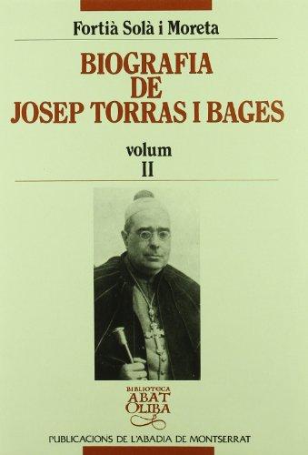 9788478264780: Biografia de Josep Torras i Bages, vol. II (Biblioteca Abat Oliba)