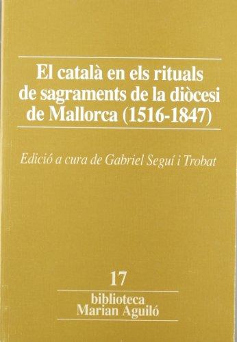 El català en els rituals de sagraments: Seguí i Trobat,