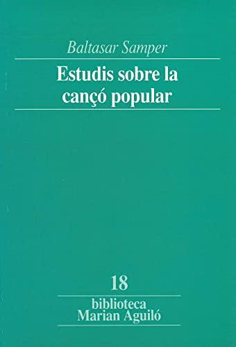 9788478265251: Estudis sobre la cançó popular (Biblioteca Marian Aguiló)
