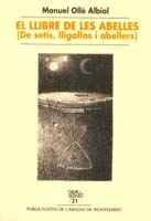 9788478267798: El llibre de les abelles (De setis, lligallos i abellers)