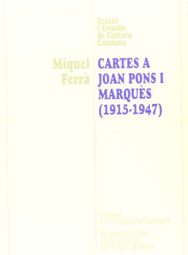 9788478268658: Cartes a Joan Pons i Marquès (1915-1947) (Textos i Estudis de Cultura Catalana)